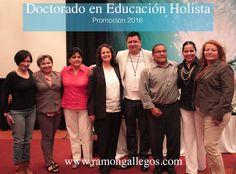 Doctorado en Educación Holista más información: http://ramongallegos.com/DoctoradoEducacionHolista.html