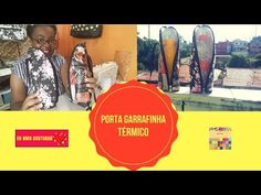 Porta Garrafinha Térmico Aula ao Vivo#19 - YouTube Vivo, Ecards, Memes, Youtube, Retail, Creative, Handmade Crafts, Tutorials, Scrappy Quilts