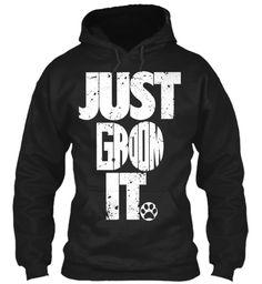 Just Groom It - 20% Discount!