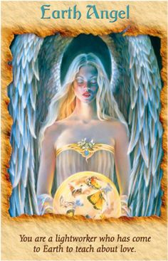 You are an EARTH ANGEL. You are a lightworker who has come to earth to teach about LOVE -- Doreen Virtue #angels #angelcards #healingwiththeangels REALM READINGS are 25% OFF THRU JAN 14th -- Find out your Earth Angel Realm here: http://www.angelcardreadingsforyou.com/realm-readings.html