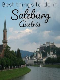 Best things to do in Salzburg, Austria. #travel #salzburg #austria