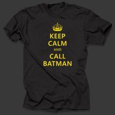 Keep Calm And Call Batman T Shirt Geek T shirt Geeky Tees Batman Gift for him Keep calm  T-Shirt