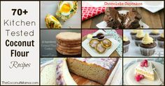 70 Kitchen Tested Coconut Flour Recipes