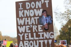 Hilarious Protest Signs Just Incase You Didn't Get Enough During The Inauguration. Funniest ever. Images for Hilarious Protest Signs Protest Posters, Protest Signs, Funny Images, Funny Pictures, Flirting Quotes, Powerful Words, Funny Signs, Just In Case, I Laughed