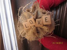 Scrabble letters on a Valentine wreath!