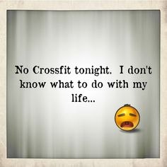 This hasn't happened yet, but when they leave for the Crossfit Cruise...gahhh!!!