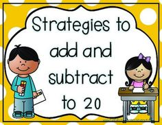 Strategies to Add and Subtract to 20 Posters I use these posters as an anchor chart to give my students strategies to add and subtract.*You may also like*Addition and Subtraction Fact Fluency Interactive Addition Strategies Notebook Subtraction Strategies, Addition Strategies, Math Subtraction, Math Strategies, Math Resources, Math Addition, Addition And Subtraction, Addition Facts, Math Fact Fluency