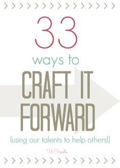 33 Ways to Craft It Forward