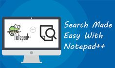Text searching made easy with Notepad++