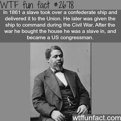 Robert Smalls, the civil war hero -WTF funfacts