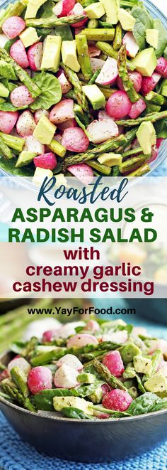 ROASTED ASPARAGUS AND RADISH SALAD WITH CREAMY GARLIC CASHEW DRESSING - Featuring tender-crisp roasted asparagus and radishes, this fresh spinach salad recipe is loaded with healthy ingredients. Together with a homemade creamy cashew dressing, this salad makes a delicious vegan meal or side. #yayforfood | #sidedish | #salads | #asparagus | #radish | #dinnerrecipes | #vegetarian | #veganrecipes | #glutenfreerecipes | #dressing