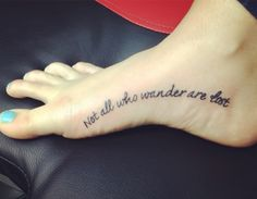 My (Not all who wander are lost) tattoo