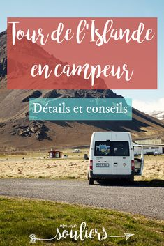 A tour of Iceland as a camper, details and advice! Road Trip Europe, Road Trips, Tours In Iceland, Voyage Europe, Blog Voyage, Blue Lagoon, Future Travel, Van Life, Transportation