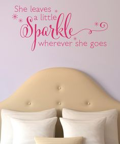 Love this 'She Leaves a Sparkle' Wall Quotes™ Decal by Wallquotes.com by Belvedere Designs on #zulily! #zulilyfinds