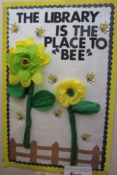 10 Attractive Spring Library Bulletin Board Ideas library bulletin board for spring library is the place to bee Summer Bulletin Boards, Preschool Bulletin Boards, Bulletin Board Display, Classroom Bulletin Boards, Classroom Door, Bullentin Boards, March Bulletin Board Ideas, Sunflower Bulletin Board, Bulletin Board Sayings