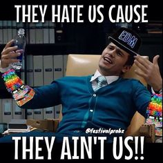 Hate us cause the aint us: featuring our light up EDM hat :) Movie Quotes, Funny Quotes, Funny Memes, Hilarious, Jokes, Boss Quotes, Light Up Hats, Just For Laughs, Laugh Out Loud