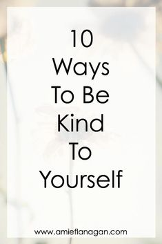 How to Be Kind To Yourself is one of the best ways to embrace positivity. Embracing positivity includes pampering yourself ideas, how to be compassionate to yourself, How to be kind to yourself, self kindness meditation. And it helps you be kind to others. #kindness #life #lifestyle #lifestyleblogger #joy #selflove #selfcare #selfconfidence