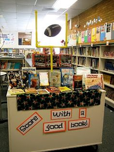 "Tons of great library displays... ""Score with a good book."""