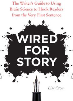 Wired for Story reveals that stories are not only a metaphor for human striving and survival, but they are also the means by which the brain ensures that we survive. Lisa Cron translates the latest neuroscience into a master guidebook for how to write engaging, meaningful, and moving stories.