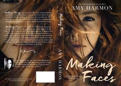 "Making Faces - New ""Anniversary Edition"" cover to celebrate the 2 years since publication."