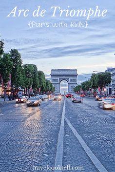 Arc de Triomphe {Paris with KIds} | Travel Cook Tell