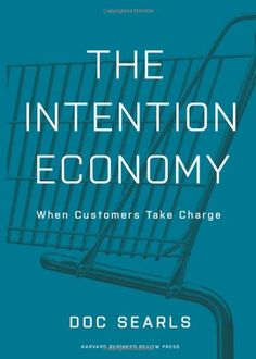 The Intention Economy: When Customers Take Charge. Re-reading Doc Searls' latest, an instant classic. New Books, Books To Read, The Dog Star, Harvard Business Review, Take Charge, Social Behavior, Sales And Marketing, Digital Marketing, New Tricks