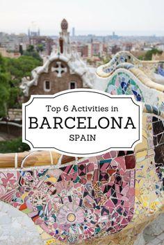 Top 6 Activities in Barcelona Spain