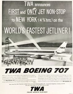 MUSEUM PHOTO OF THE WEEK Each week, we'll post a new photo from our museum. It may be related to a future (or past) story, or we've poste. Retro Advertising, Vintage Advertisements, Vintage Ads, Vintage Prints, Vintage Travel, Vintage Airline, Museum Guide, Aviation World, Boeing 707