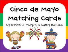 Cinco de Mayo Matching Cards from Krazy In Love With Kindergarten on TeachersNotebook.com -  (5 pages)  - This FREEBIE is a quick and easy center for Cinco de Mayo.