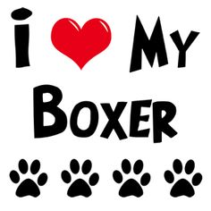 I love my boxer | Love My Boxer | Gifts for Dog Lovers | My Dog Rulez!