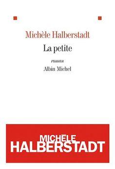 La petite - Michèle Halberstadt - Amazon.fr - Livres