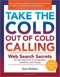 Take the Cold Out of Cold Calling Author: Sam Richter