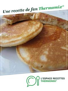 Pancakes moelleux Soft pancakes by Anne Legoupil My cooking quite simply. A fan recipe to find in the Desserts & Confectionery category on www.espace-recett …, from Thermomix®. Thermomix Pancakes, Thermomix Desserts, Cheap Clean Eating, Clean Eating Snacks, Fluffy Pancakes, Baked Pancakes, Mini Pancakes, Blueberry Pancakes, Cake