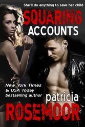 Squaring Accounts (Quid Pro Quo 2) ebook by Patricia Rosemoor