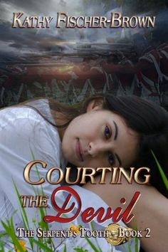 Courting the Devil (The Serpent's Tooth Book 2) by Kathy Fischer-Brown, http://www.amazon.com/dp/B0094TM1IM/ref=cm_sw_r_pi_dp_33Ocub11255JK