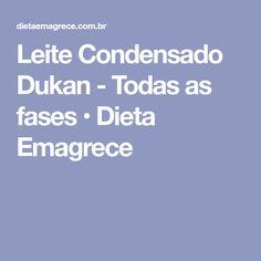 Leite Condensado Dukan - Todas as fases • Dieta Emagrece