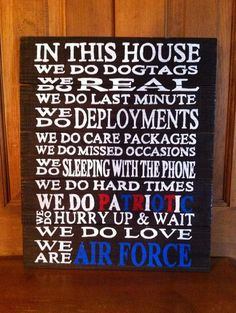 Air Force Sign - In This House We Are AIR FORCE Wood Pallet Sign by Country Clutter.