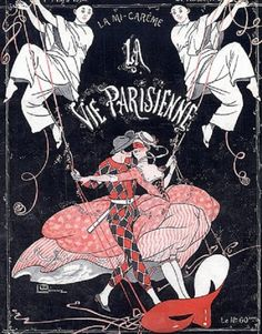 La Vie Parisienne 1913 Carnival, Harlequin, Pierrot, Colombine, Disguise…