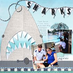 Inspired by the Jaws movie poster.  Sharks Swim Team-oldest daughter is a coach, youngest son a swimmer. Finally...a scrapbook page devoted to the coaches!