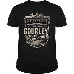 GOURLEY #name #tshirts #GOURLEY #gift #ideas #Popular #Everything #Videos #Shop #Animals #pets #Architecture #Art #Cars #motorcycles #Celebrities #DIY #crafts #Design #Education #Entertainment #Food #drink #Gardening #Geek #Hair #beauty #Health #fitness #History #Holidays #events #Home decor #Humor #Illustrations #posters #Kids #parenting #Men #Outdoors #Photography #Products #Quotes #Science #nature #Sports #Tattoos #Technology #Travel #Weddings #Women