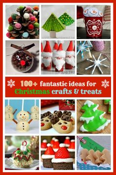100+ Fantastic ideas for Christmas crafts & treats for kids #christmascraftsforkids, #christmastreats