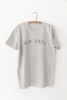 """Our new style collection celebrates all those that love to treasure hunt through vintage markets + antique stores, marvel at abandoned antebellum homes and work to preserve the history from days past. Our """"Old Soul"""" shirt is featured on a light grey vintage wash t-shirt in our signature olive color. This shirt celebrates those of us who love + appreciate the past, a true Old Soul. Unisex fit / design. Antebellum Homes, Classic Style, My Style, Old Soul, Traditional Fashion, Vintage Market, Antique Stores, Preserve, Abandoned"""