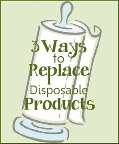 3 Ways to Replace Disposable Products in the Kitchen including a DIY Tutorial to make Cloth Napkins from upcycled t-shirts! | The Happy Housewife