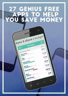 27 Genius Free Apps To Help You Save Money