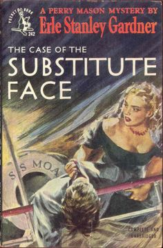 The Case of the Substitute Face by Earl Stanley Gardner