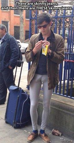 What's the male version of camel toe??  Or should that be Moose toe?? | See more about camel toes, skinny jeans and jeans.