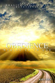 Obedience: Waking Up to God - Kindle edition by Raul Ries. Religion & Spirituality Kindle eBooks @ Amazon.com.