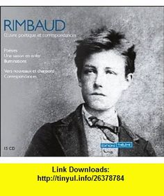 Poemes Choisies  Two Audio Compact Discs in French (French Edition) (9781582211282) Arthur Rimbaud, Arthur Rimbaud , ISBN-10: 1582211280  , ISBN-13: 978-1582211282 ,  , tutorials , pdf , ebook , torrent , downloads , rapidshare , filesonic , hotfile , megaupload , fileserve