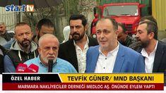 Marmara Nakliyecileri Eylem Yaptı' Tevfik Güner start tv