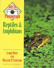 How to photograph Reptiles and Amphibians Larry West, William P. Leonard Stackpole Books, 1ª edição, 1997